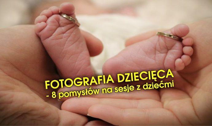 Fotografia dziecięca - Portal Imprezowy Obsługa Imprez PL