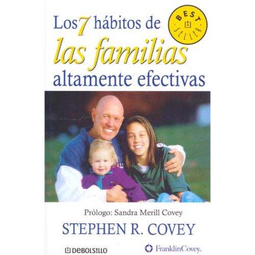 Los 7 habitos de las familias altamente efectivas (Spanish Edition)