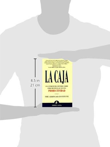 La Caja: Una Entretenida Historia Sobre Como Multiplicar Nuestra Productividad (Spanish Edition)