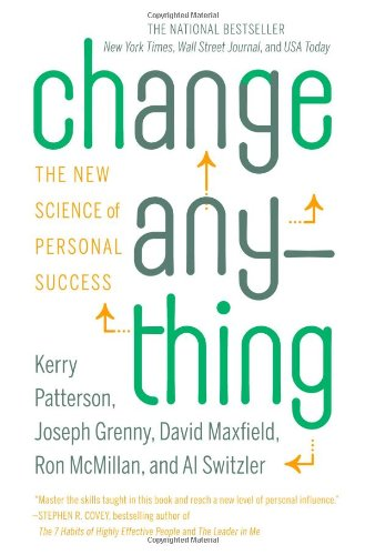 Change Anything: The New Science of Personal Success