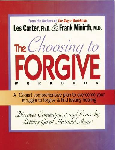 The Choosing to Forgive Workbook