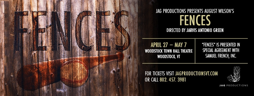 FENCES: JAG PRODUCTIONS