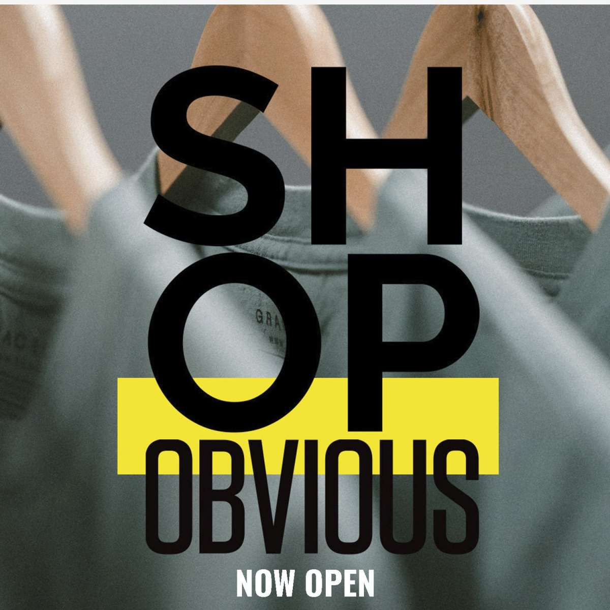 #shopOBVIOUS Now Open