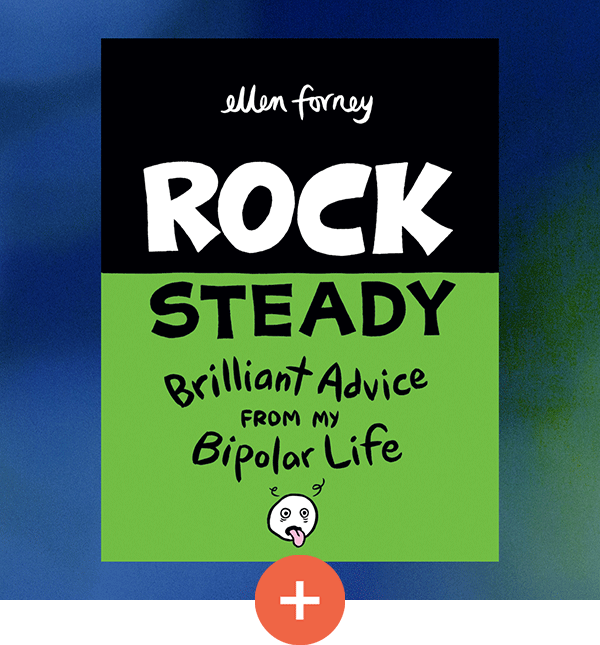 Review – Rock Steady: Brilliant Advice from my Bipolar Life
