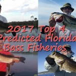 2017 Top 4 Florida Trophy Bass Fisheries