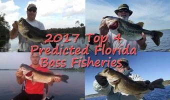 2017 Top 4 Florida Trophy Bass Fisheries