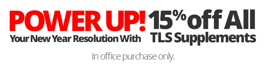 POWER UP Your New Year Resolution With 15% off TLS Supplements!