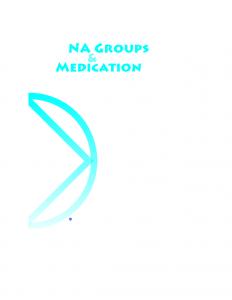 NA Groups and Medication