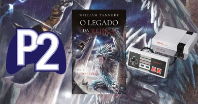 P2Cast #11 – O Legado da Ruína (Sorteio Nintendo Classic Edition)