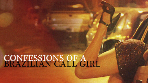 Confessions of a Brazilian Call Girl | Netflix