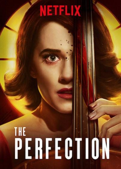 'The Perfection' (2019)