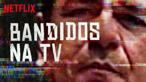 Resultado de imagem para bandidos na tv série