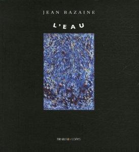 Jean Bazaine, l'eau.