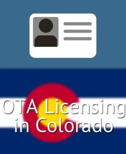 OTA Licensing in Colorado