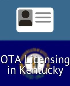 OTA Licensing in Kentucky
