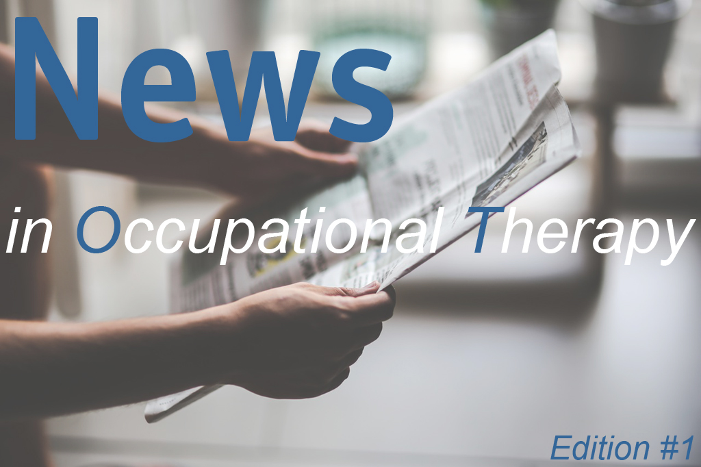 News Updates in Occupational Therapy #1