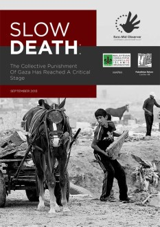 Thumbnail for SLOW DEATH: International report says collective punishment of Gaza has reached critical stage - Incl. Full Report