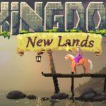 Kingdom New Lands Free Download