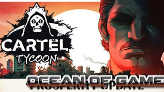Cartel-Tycoon-The-Prosperity-Early-Access-Free-Download-1-OceanofGames.com_.jpg