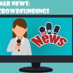 Mar News: Crowdfundings