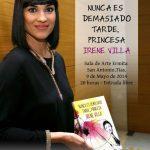 Irene Villa presenta en Tías su libro <em>Nunca es demasiado tarde, Princesa</em> y ofrece una conferencia de autosuperación (Viernes, 09 de mayo)
