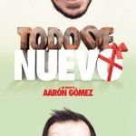 Todo Nuevo, noche de humor con Aarón Gómez (Jueves, 13 de diciembre)