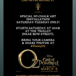 Oz the Great and Powerful 3D Chalk Art Event