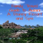 Family Travel Guide to Aulani A Disney Resort and Spa