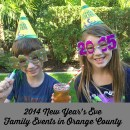 2014 New Year's Eve Family Events in Orange County