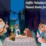 Netflix Valentine's Day Themed Movies for Kids