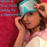When Is Your Child Ready for a Sleepover?