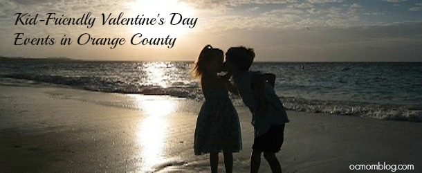 Kid-Friendly-Valentine's Day Orange COunty