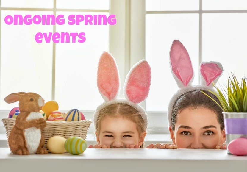 Ongoing Spring Events