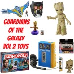 10 Must-Have Guardians of the Galaxy Vol 2 Toys