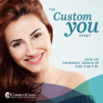 You're Invited: CosmetiCare 'Custom You' Event