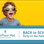 You're Invited: MainPlace Mall Back to School Party