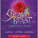 Beauty and the Beast: A Christmas Rose at The Laguna Playhouse