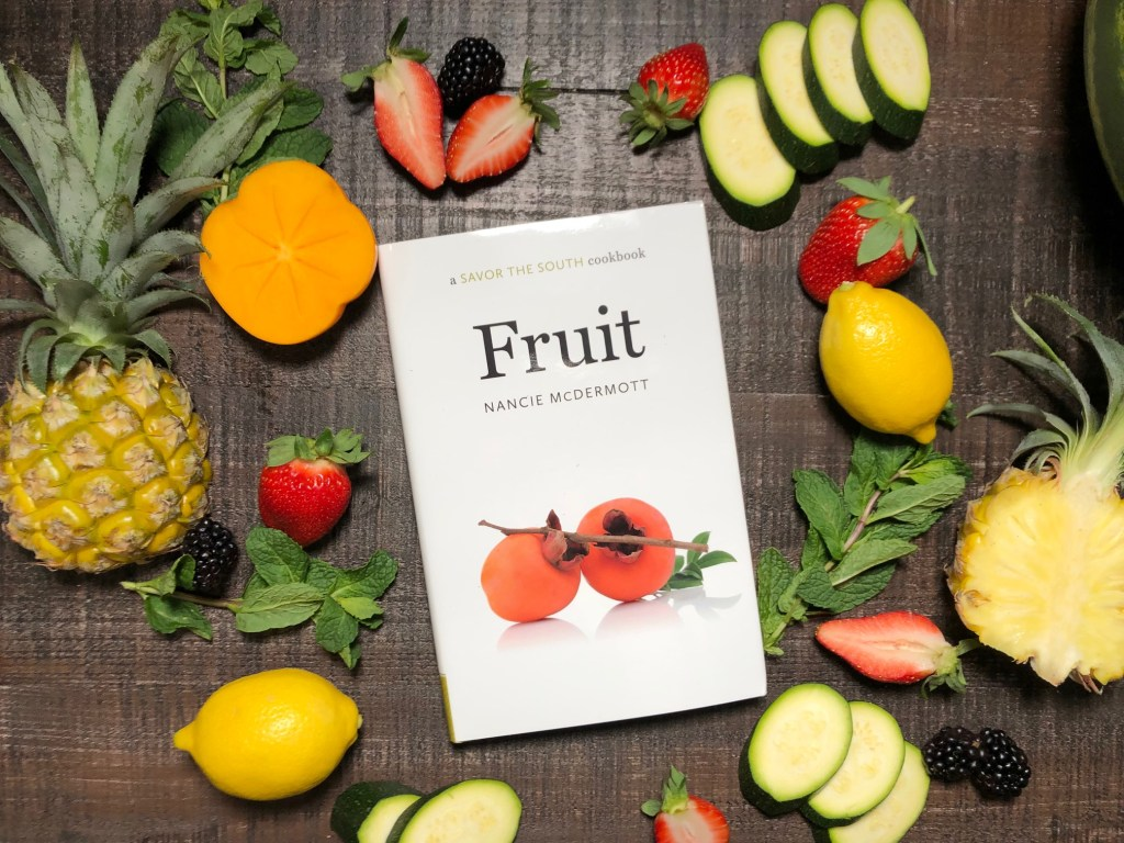Fruit A Savor of the South Cookbook