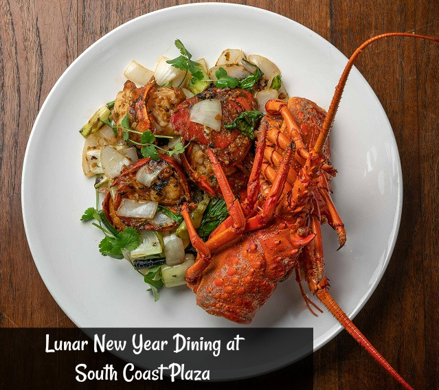 Lunar New Year Dining at South Coast Plaza