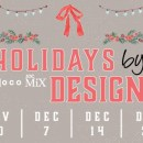 Holidays by Design at SOCO + The OC Mix