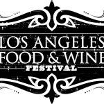 4th Annual Los Angeles Food and Wine Festival