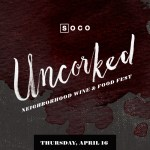 Tickets Available for SOCO Uncorked 2015