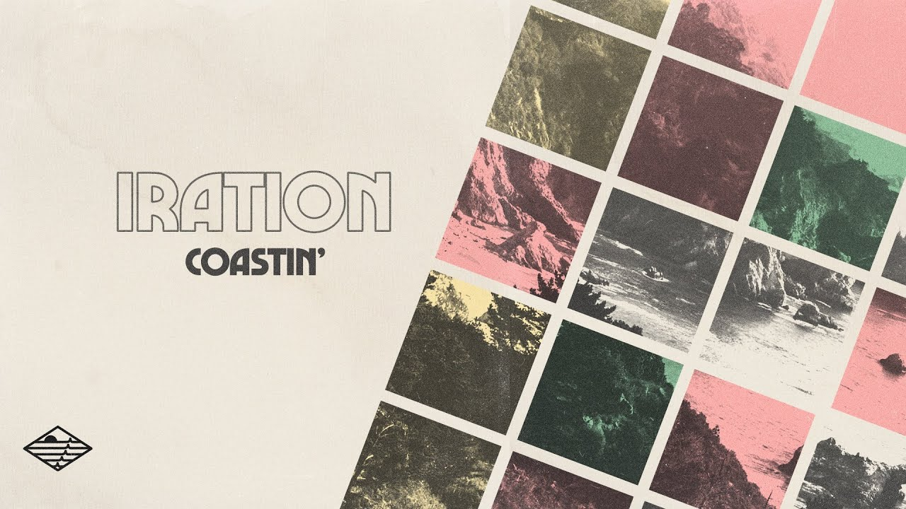 IRATION | COASTIN'