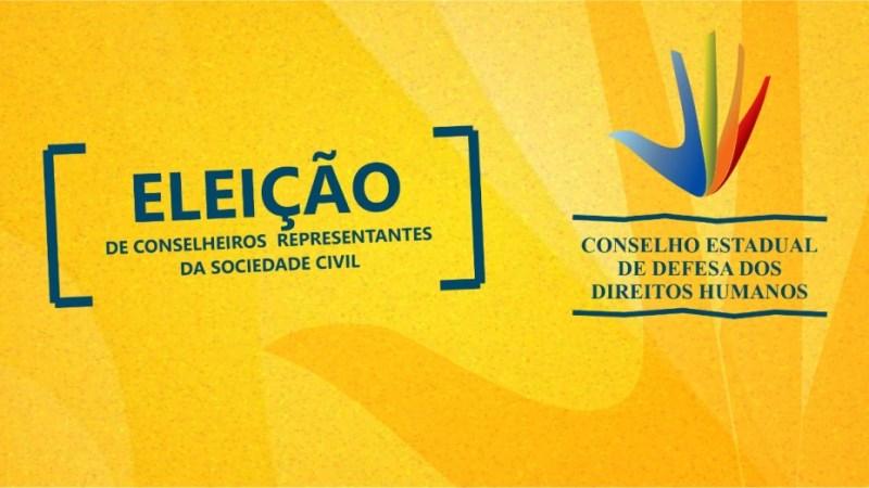 Inscrições de processo eleitoral para membros da sociedade civil no Conselho Estadual de Defesa dos Direitos encerram na sexta-feira, 18