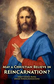 May a Christian Believe in Reincarnation? cover