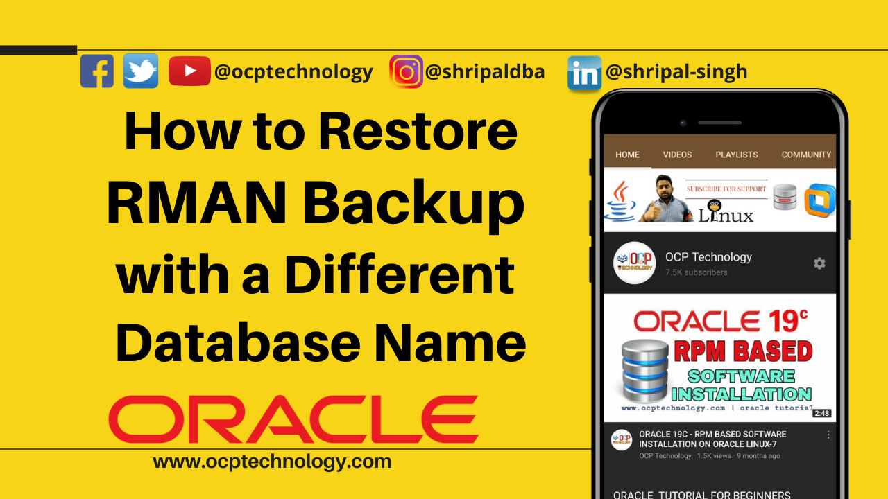 How to Restore RMAN Backup with a Different Database Name