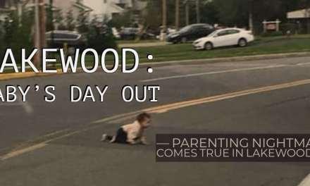 LAKEWOOD: Nightmare Come True In Lakewood, NJ