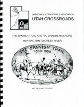 Spanish Trail and Rio Grande Railroad: Huntington to Green River (tour along the Old Spanish National Historic Trail on May 19-20, 2001)
