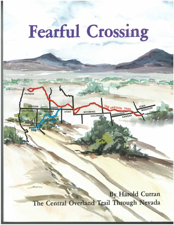 Fearful Crossing: The Central Overland Trail Through Nevada, by Harold Curran