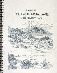 Guide to the California Trail: To the Humboldt River, by Trails West, Inc.